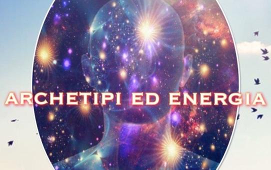 Archetipi ed energie